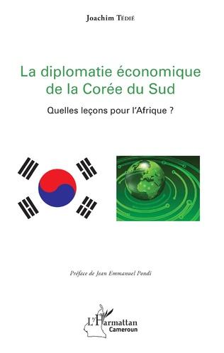 Couverture La diplomatie économique de la Corée du Sud