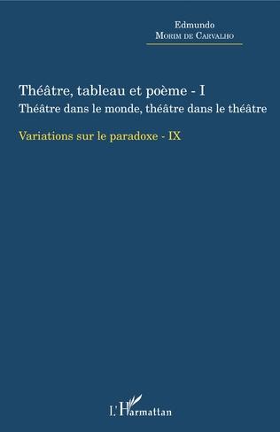 Couverture Théâtre, tableau et poème - I