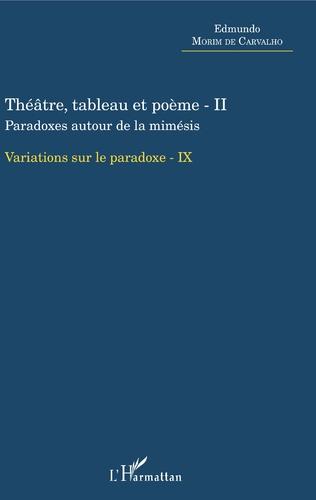 Couverture Théâtre, tableau et poème - II