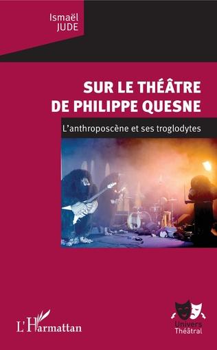 Couverture Sur le théâtre de Philippe Quesne