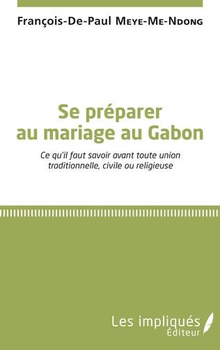 Couverture Se préparer au mariage au Gabon