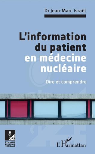 Couverture L'information du patient en médecine nucléaire