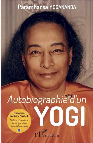 Autobiographie D Un Yogi Paramhansa Yogananda Livre
