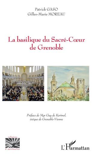 Couverture La basilique du sacré-Coeur de Grenoble