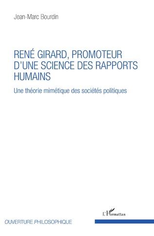 Couverture René Girard, promoteur d'une science des rapports humains