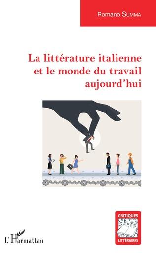 Couverture La littérature italienne et le monde du travail aujourd'hui