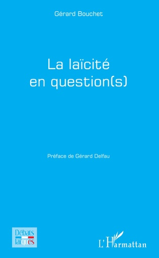 Couverture La laïcité en question(s)