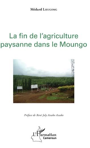 Couverture La fin de l'agriculture paysanne dans le Moungo