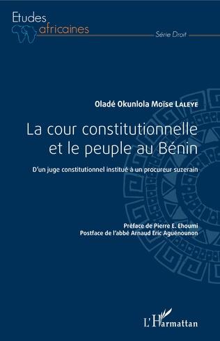 Couverture La cour constitutionnelle et le peuple au Bénin