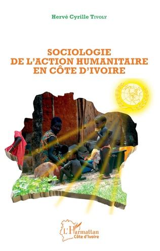 Couverture Sociologie de l'action humanitaire en Côte d'Ivoire
