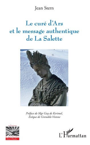 Couverture Le curé d'Ars et le message authentique de La Salette