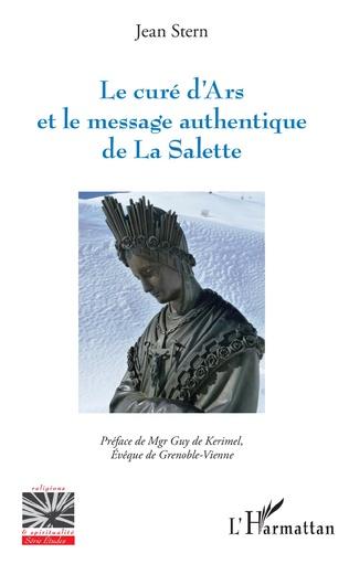 Couverture Le curé d'Ars et le message authentique de La Salette