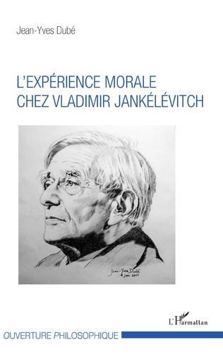 Couverture L'expérience morale chez Vladimir Jankélévitch