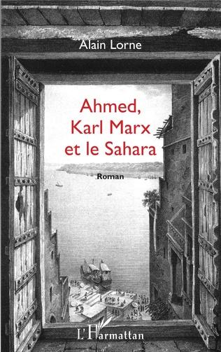 Couverture Ahmed, Karl Marx et le Sahara