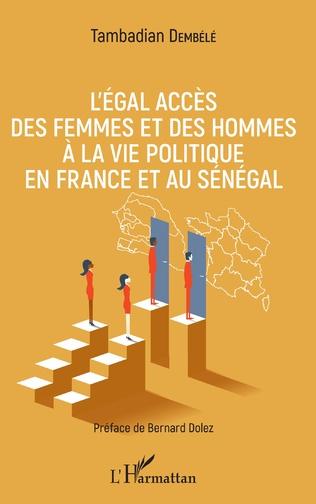 Couverture L'égal accès des femmes et des hommes à la vie politique en France et au Sénégal