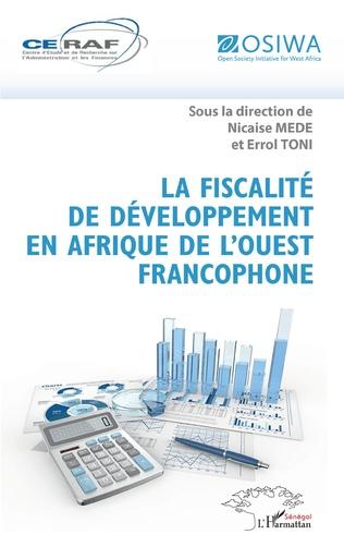 Couverture La fiscalité de développement en Afrique de l'Ouest francophone