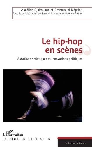 Couverture Le hip-hop en scènes