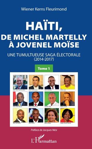 Couverture Haïti, de Michel Martelly à Jovenel Moïse Tome 1