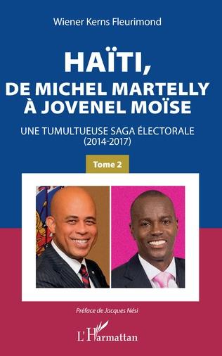 Couverture Haïti, de Michel Martelly à Jovenel Moïse Tome 2
