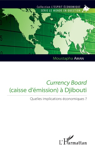 Couverture Currency Board (caisse d'émission) à Djibouti