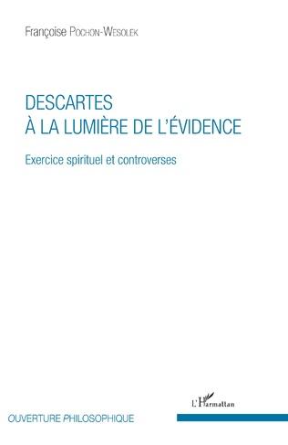 Couverture Descartes à la lumière de l'évidence