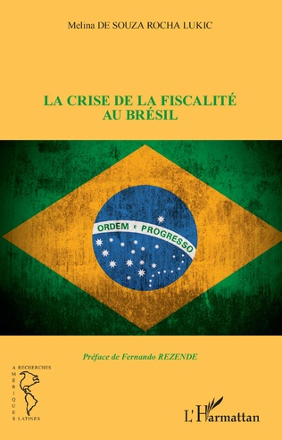 Couverture La crise de la fiscalité au Brésil