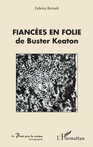 Couverture Fiancées en folie de Buster Keaton