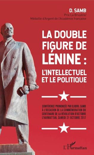Couverture La double figure de Lénine : l'intellectuel et le politique