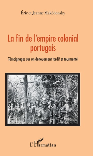 Couverture La fin de l'empire colonial portugais