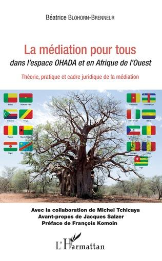 Couverture La médiation pour tous dans l'espace OHADA et en Afrique de l'Ouest