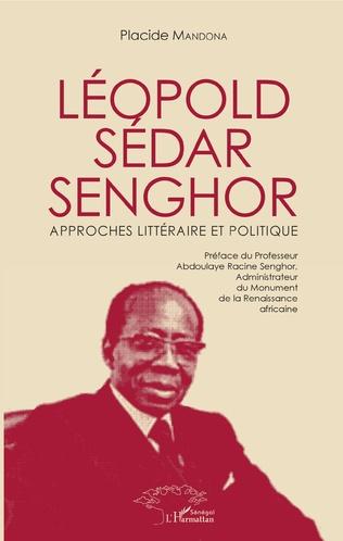 Couverture Léopold Sédar Senghor Approches littéraire et politique