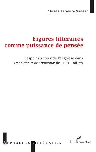 Couverture Figures littéraires comme puissance de pensée