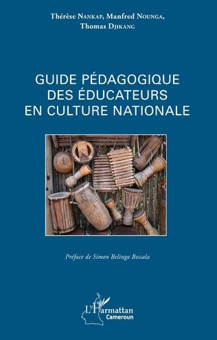 Couverture Guide pédagogique des éducateurs en culture nationale