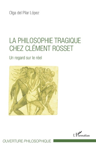 Couverture La philosophie tragique chez Clément Rosset