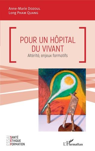 Couverture Pour un hôpital du vivant