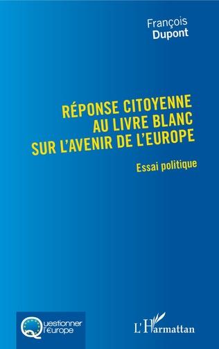 Couverture Réponse citoyenne au livre blanc sur l'avenir de l'Europe