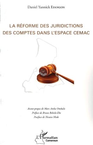 Couverture La réforme des juridictions des comptes dans l'espace CEMAC