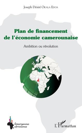 Couverture Plan de financement de l'économie camerounaise