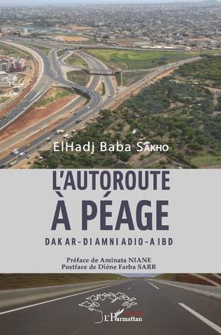 Couverture L'autoroute à péage Dakar - Diamniadio - Aibd