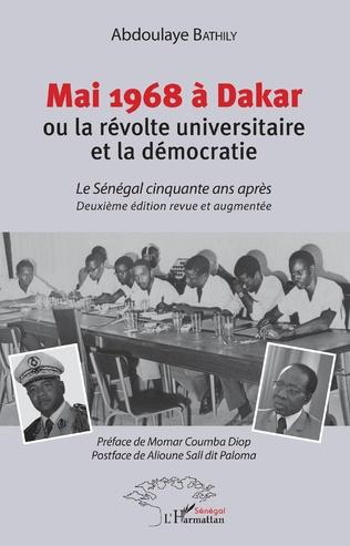 Couverture Mai 1968 à Dakar ou la révolte universitaire et la démocratie