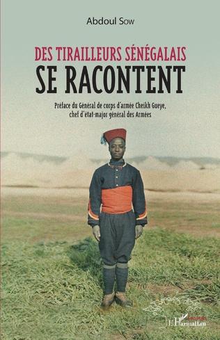 Couverture Des tirailleurs sénégalais se racontent