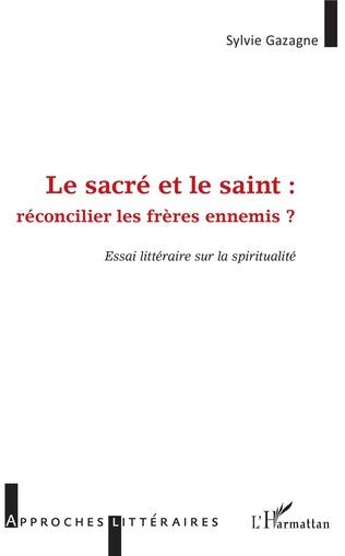 Couverture Le sacré et le saint :