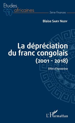 Couverture La dépréciation du franc congolais (2001-2018)