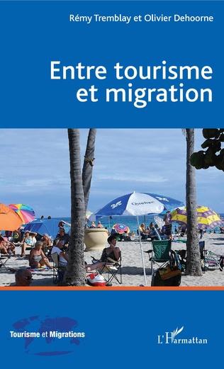 Couverture Entre tourisme et migration