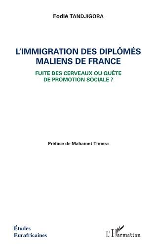 Couverture L'immigration des diplômés maliens de France