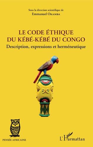 Couverture Le code éthique du kébé-kébé du Congo
