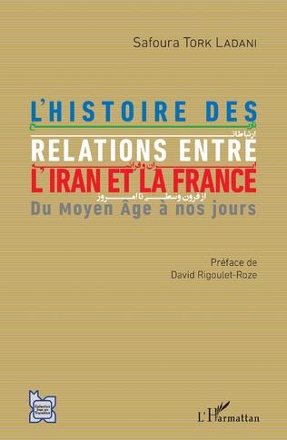 Couverture L'histoire des relations entre l'Iran et la France