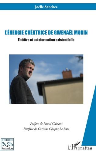 Couverture L'énergie créatrice de Gwenaël Morin
