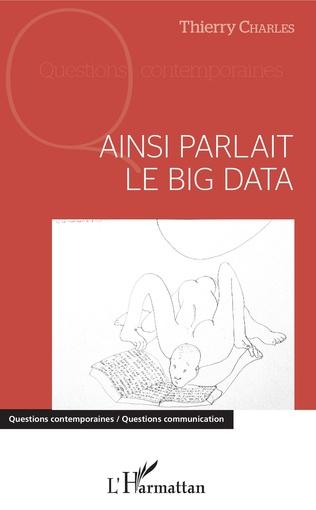 Couverture Ainsi parlait le Big data