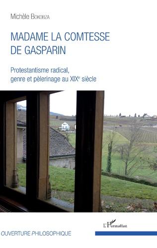 Couverture Madame la comtesse de Gasparin